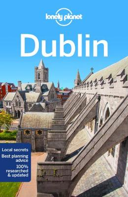 Lonely Planet Dublin by Lonely Planet