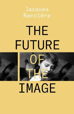 The Future of the Image book