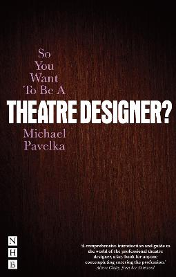 So You Want to be A Theatre Designer? book