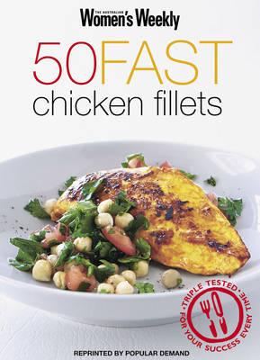 50 Fast Chicken Fillets by Pamela Clark