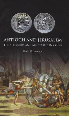 Antioch and Jerusalem by David M. Jacobson