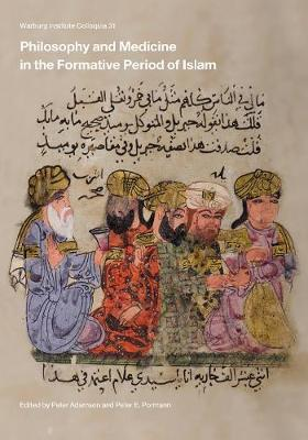 Philosophy and Medicine in the Formative Period of Islam by Peter Adamson