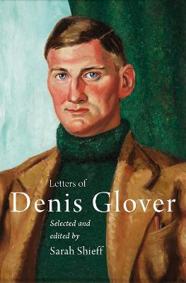 Letters of Denis Glover book