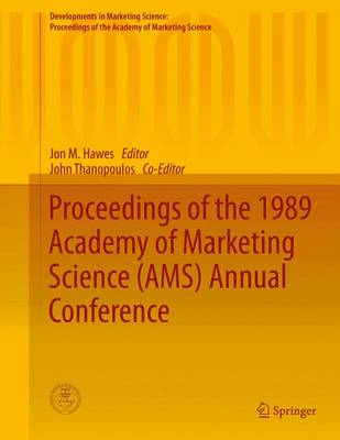 Proceedings of the 1989 Academy of Marketing Science (AMS) Annual Conference by Jon M. Hawes