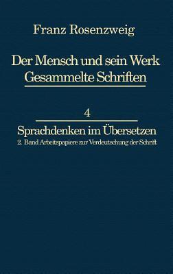 Franz Rosenzweig Sprachdenken: Arbeitspapiere zur Verdeutschung der Schrift by U. Rosenzweig