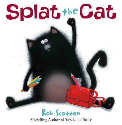 Splat The Cat by Rob Scotton