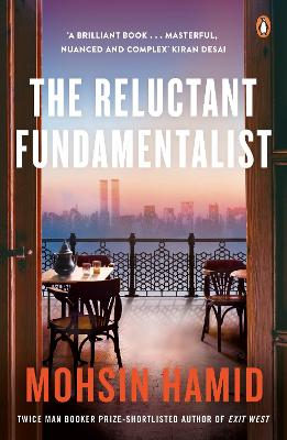 Reluctant Fundamentalist by Mohsin Hamid