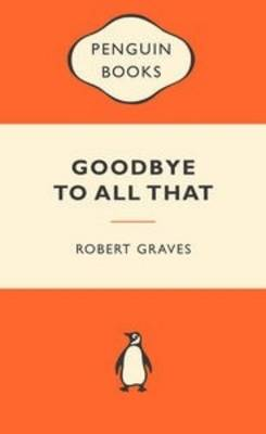 Goodbye to All That book