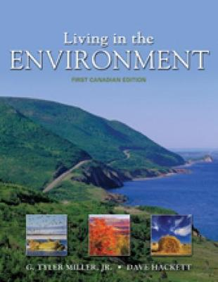 Living in The Environment: First Canadian Edition by Dave Hackett