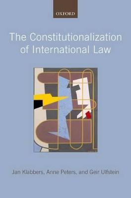 Constitutionalization of International Law by Jan Klabbers