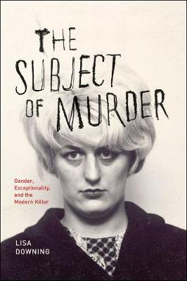 Subject of Murder by Prof. Lisa Downing