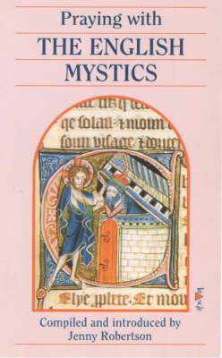 Praying with the English Mystics book