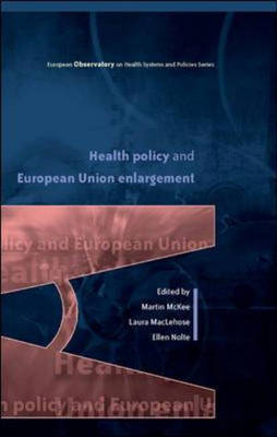 Health Policy and European Union Enlargement book