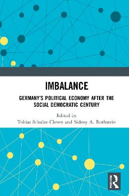 Imbalance: Germany's Political Economy after the Social Democratic Century book
