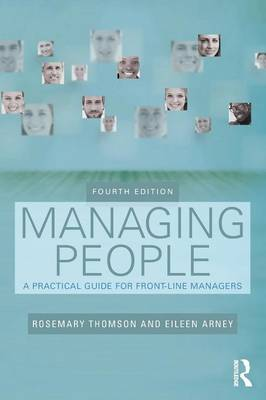 Managing People: A Practical Guide for Front-line Managers by Rosemary Thomson
