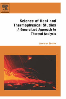 Science of Heat and Thermophysical Studies by Jaroslav Sestak