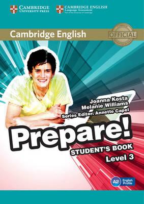 Cambridge English Prepare! Level 3 Student's Book Cambridge English Prepare! Level 3 Student's Book Level 3 by Joanna Kosta