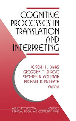 Cognitive Processes in Translation and Interpreting by Joseph H. Danks