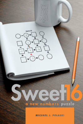 Sweet 16 by Michael J. Polaski