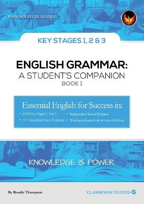 English Grammar: A Student's Companion by Roselle Thompson