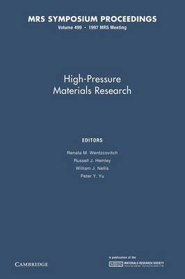 High-Pressure Materials Research: Volume 499 by Renata M. Wentzcovitch