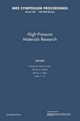 High-Pressure Materials Research: Volume 499 by Renata M. Wentzcovitch