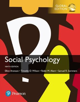 Social Psychology, Global Edition by Timothy D. Wilson
