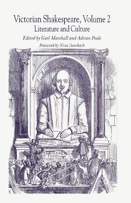 Victorian Shakespeare by Gail Marshall