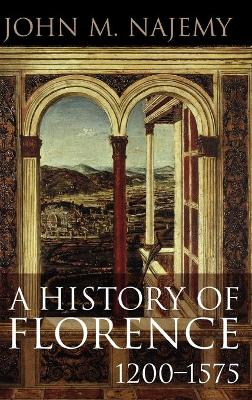 History of Florence, 1200 - 1575 book