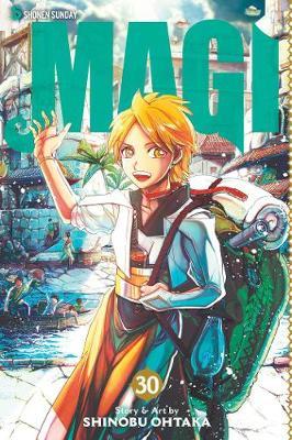 Magi: The Labyrinth of Magic, Vol. 30 by Shinobu Ohtaka