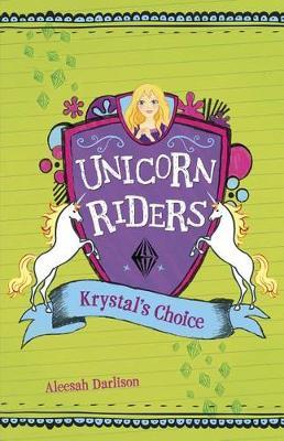 Krystal's Choice by Aleesah Darlison