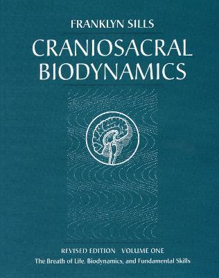 Craniosacral Biodynamics book