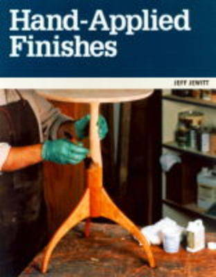 Hand-applied Finishes by Jeff Jewitt
