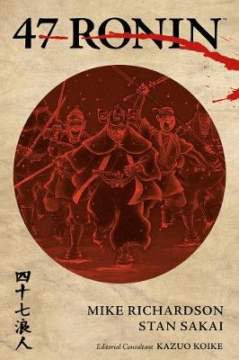 47 Ronin by Mike Richardson