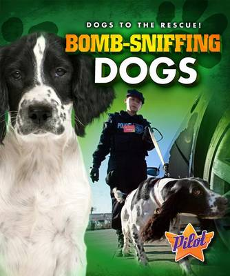 Bomb-Sniffing Dogs book