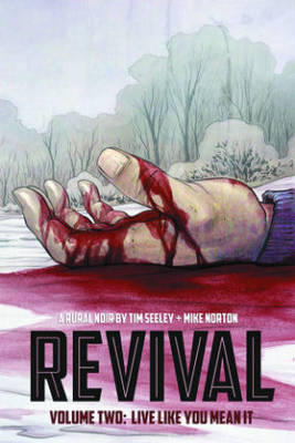 Revival by Tim Seeley