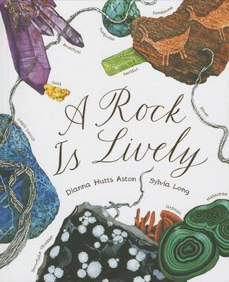 A Rock Is Lively by Dianna Hutts Aston