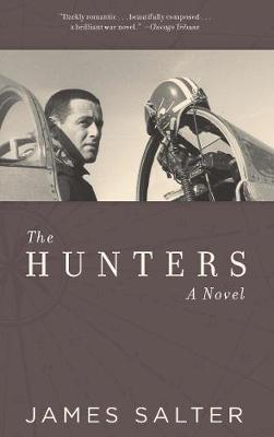 Hunters by James Salter