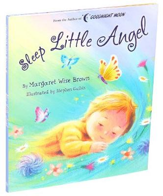 Sleep Little Angel by Margaret Wise Brown