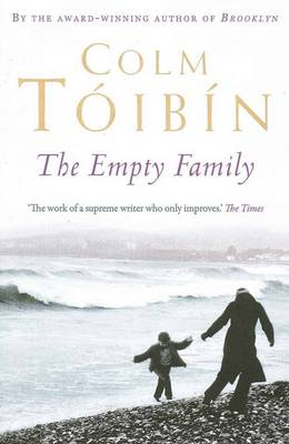Empty Family by Colm Toibin