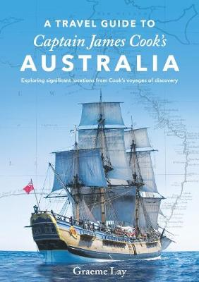 Travel Guide to James Cook's Australia book