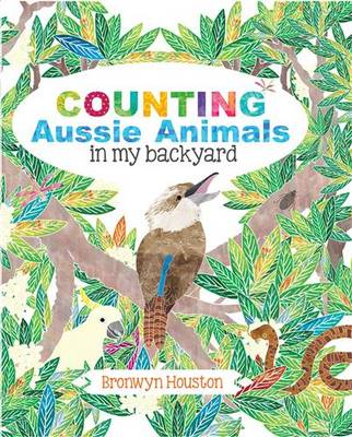 Counting Aussie Animals in My Backyard book