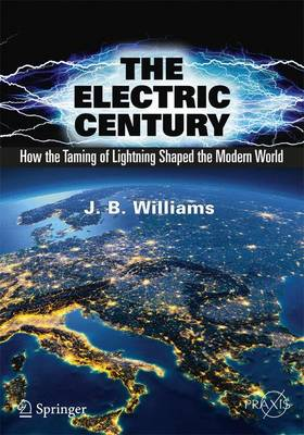 The Electric Century by J.B. Williams