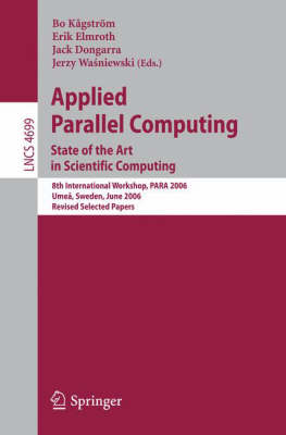 Applied Parallel Computing by Bo Kagstroem