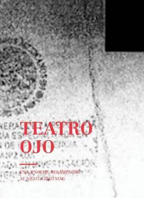 Teatro Ojo: At Night, Lightning book