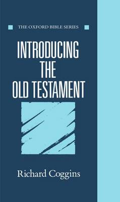 Introducing the Old Testament by J Coggins