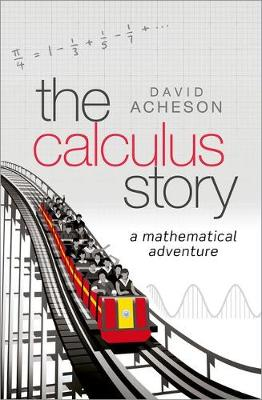 The Calculus Story by David Acheson