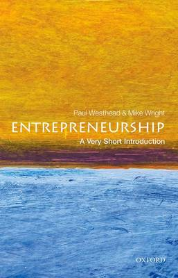 Entrepreneurship: A Very Short Introduction by Paul Westhead