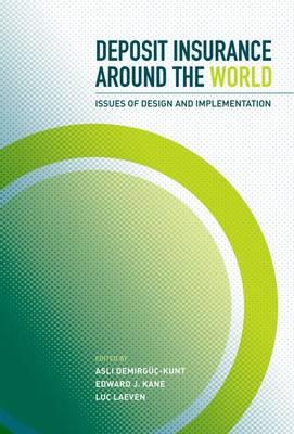 Deposit Insurance around the World by Asli Demirguc-Kunt