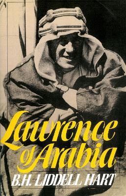Lawrence Of Arabia by B. Hart